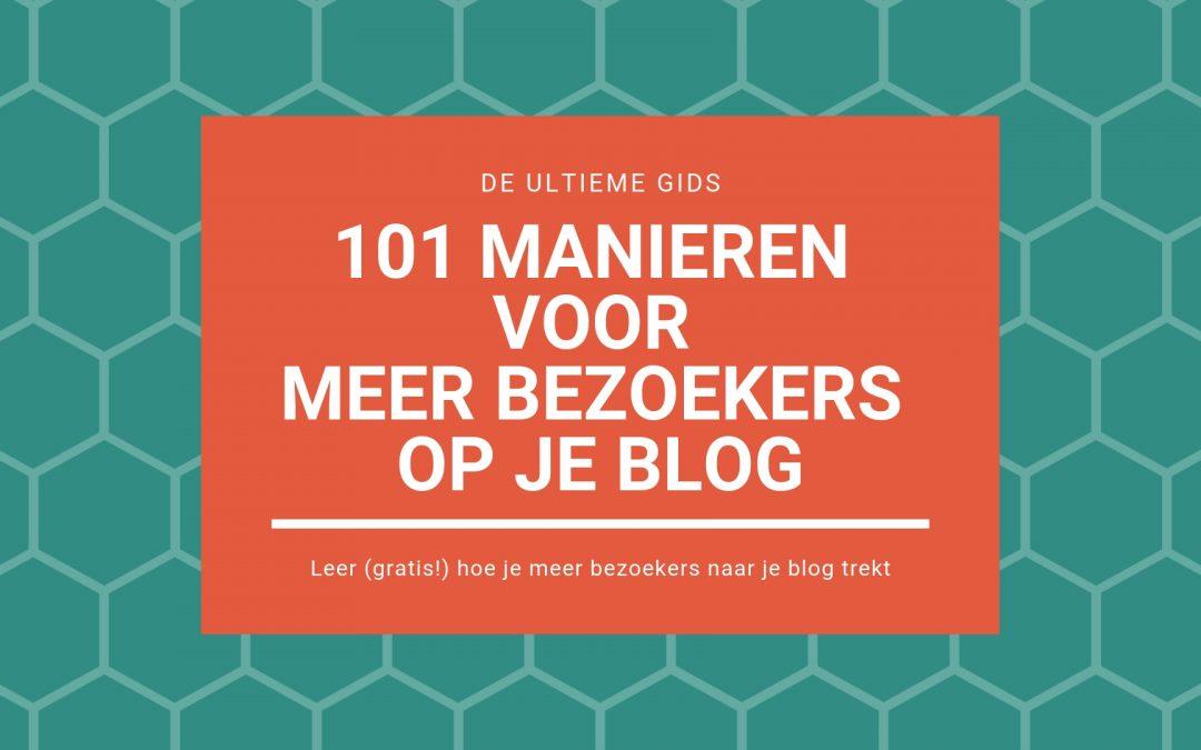 De ultieme gids | 101 (gratis) manieren voor meer bezoekers op je blog